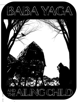 Baba Yaga and the Ailing Child Benjamin Hope300